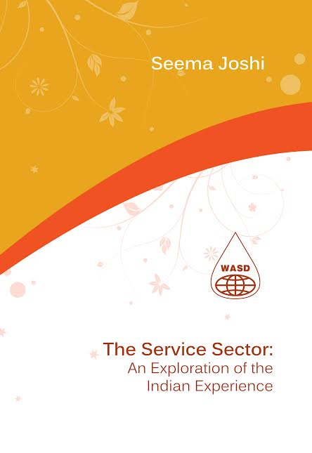 The Service Sector: An Exploration of the Indian Experience