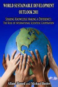 Outlook 2011 – Sharing Knowledge Making a Difference: The Role of International Scientific Cooperation