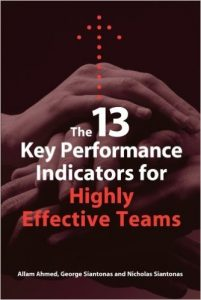 The 13 Key Performance Indicators for Highly Effective Teams