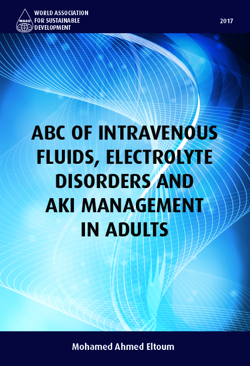 ABC of Intravenous Fluids, Electrolyte Disorders and AKI Management in Adults